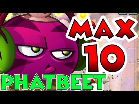 Plants vs Zombies 2 Max Level UP - Phatbeet Max Level 10 EPIC Power UP