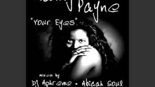 DJ Aphreme Pres.  Rainy Payne - Your Eyes (Abicah Soul Remix)