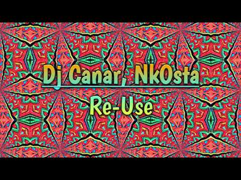DJ Canar & NkOstA - Re-Use