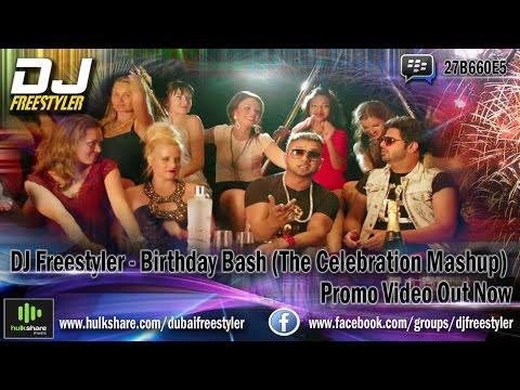 Yo Yo Honey Singh   Alfaaz   DJ Freestyler - Birthday Bash   The Celebration Mashup