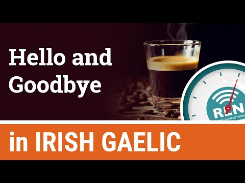 How to say Hello and Goodbye in Irish - One Minute Irish Lesson 1