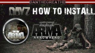 Tutorial: How to Install DayZ (ARMA 2) [HD]