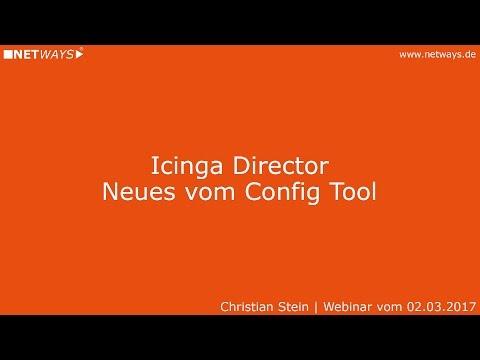 Icinga Director: Neues vom Config Tool (Webinar vom 02. März 2017)