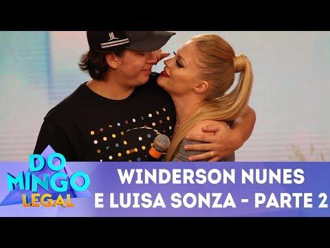 Windersson Nunes e Luisa Sonza - Parte 2 | Domingo Legal (18/03/18)