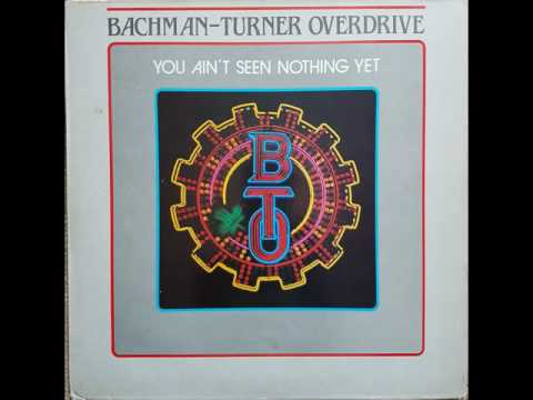 Bachman Turner Overdrive - You Ain't Seen Nothing Yet - LP