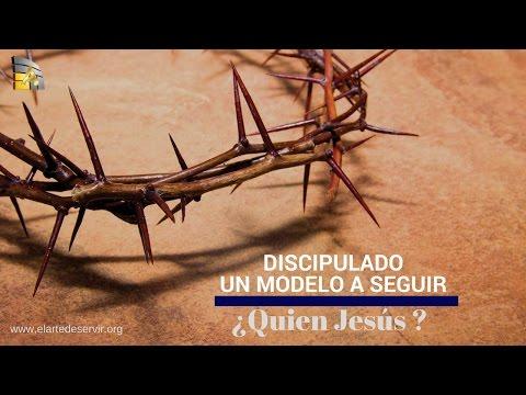 ¿Quien en Jesús ? l Un Modelo a Seguir  (Lección 4)
