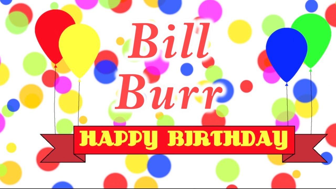 Happy Birthday Bill Burr Song