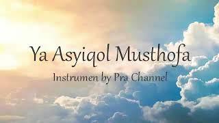 [1.88 MB] YA ASYIQOL MUSTHOFA - INSTRUMEN