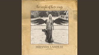 miranda lambert the weight of these wings download