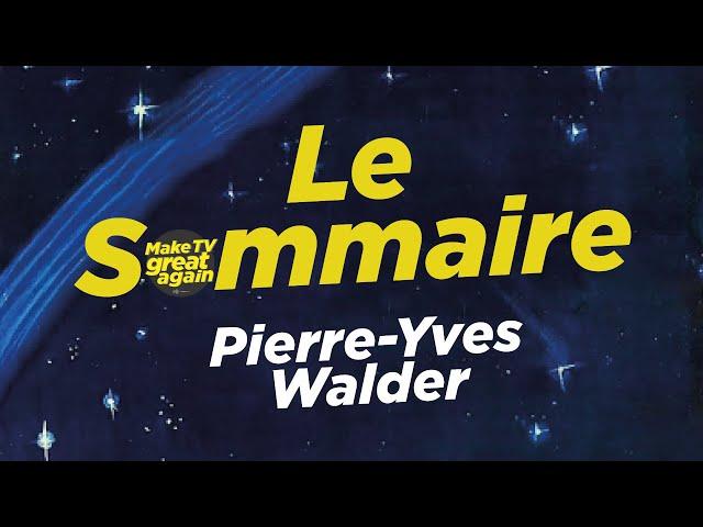 Le Sommaire par Spicher – Pierre-Yves Walder