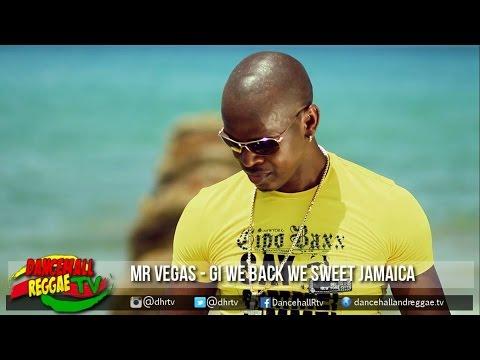 Mr Vegas - Gi We Back We Sweet Jamaica ▶MV Music ▶Mento ▶Reggae ▶Dancehall 2016