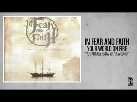 In Fear and Faith - You Already Know You're a Goner