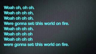 Janoskians-Set this world on fire lyrics
