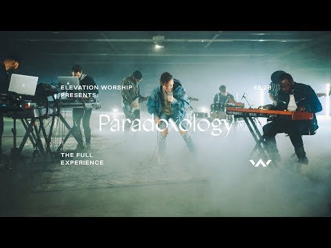 Paradoxology | The Full Experience | Elevation Worship Mp3