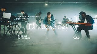Download Paradoxology | The Full Experience | Elevation Worship Mp3 and Videos
