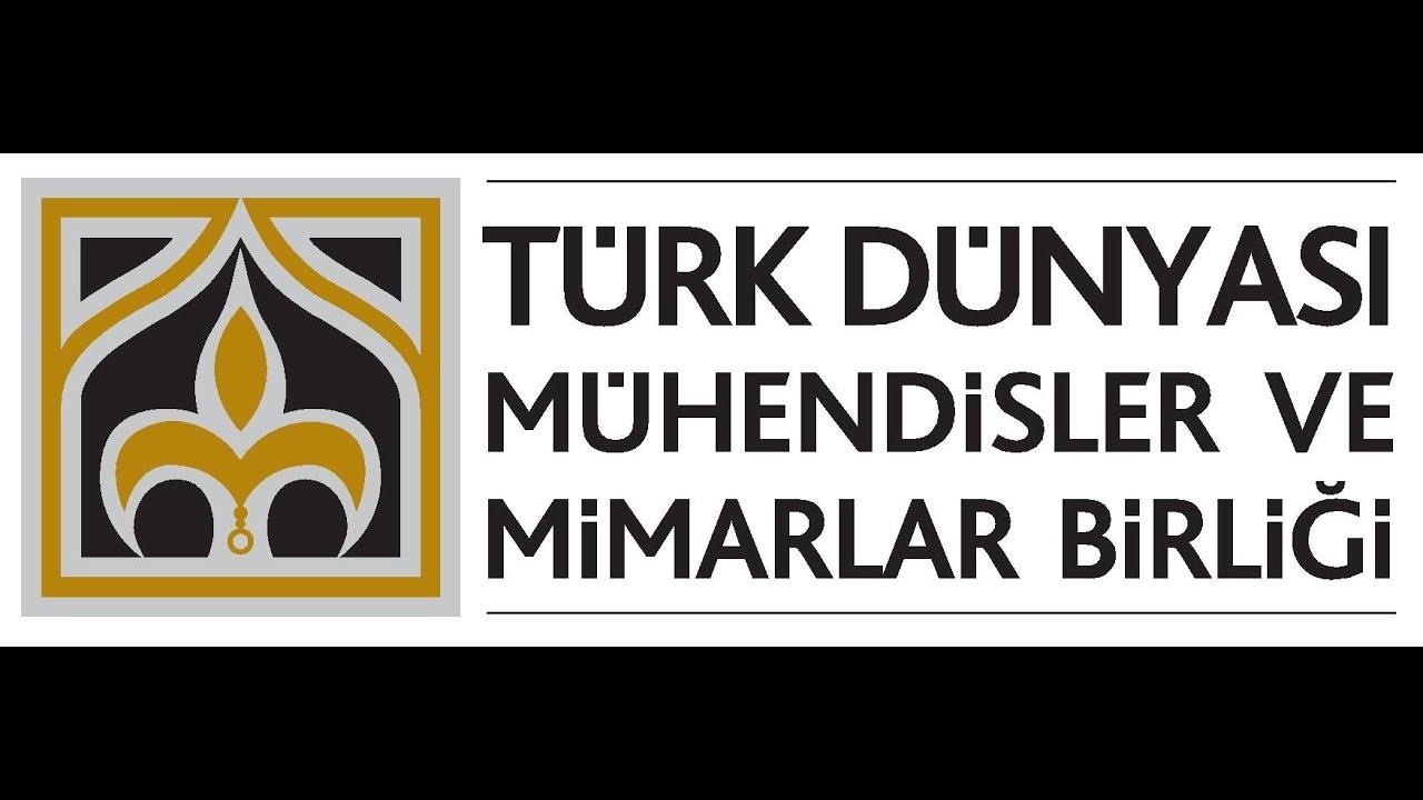 Türk Dünyası Mühendisler ve Mimarlar Birliği ile ilgili görsel sonucu