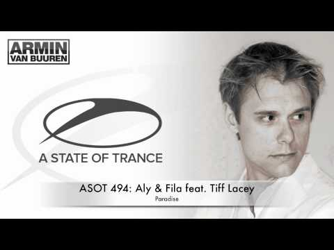 ASOT 494: Aly & Fila feat. Tiff Lacey - Paradise (Club Mix)