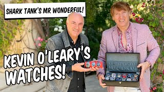 SHARK TANK'S KEVIN O'LEARY SHOWS ME HIS WATCHES!!