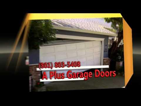 Garage Door Repair Ogden Ut 801 803 5408 A Plus Garage Doors Youtube