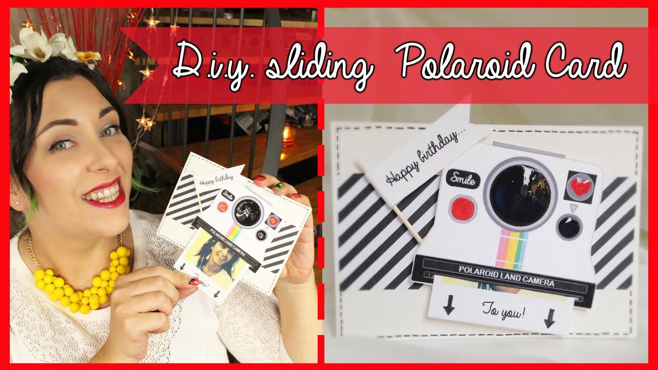 D I Y Sliding Polaroid Birthday Card Biglietto Di