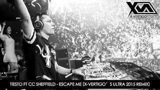 tiësto feat cc sheffield escape me x vertigos ultra 2015 remix free download