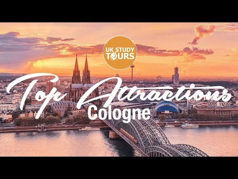 Cologne Top Attractions - UK Study Tours