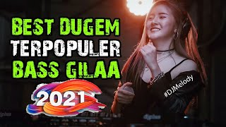 Top Hits -  The Best Dugem Terpopuler 2019 Bassnya Dewaaaa