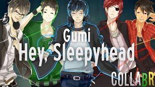 【CollaBR】 GUMI - Hey, Sleepyhead (Português - Brasil)