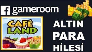 CAFELAND HİLE FACEBOOK GAMEROOM HİLELERİ CAFELAND HACK SINIRSIZ PARA VE ALTIN HİLESİ