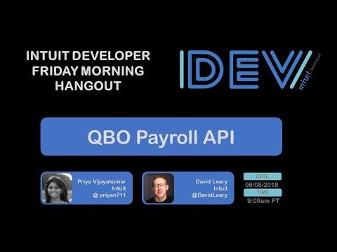 Intuit Developer Friday Morning Hangout – QuickBooks Payroll API