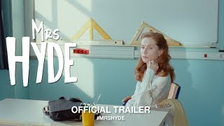 Mrs. Hyde (2018) | Official U.S. Trailer HD