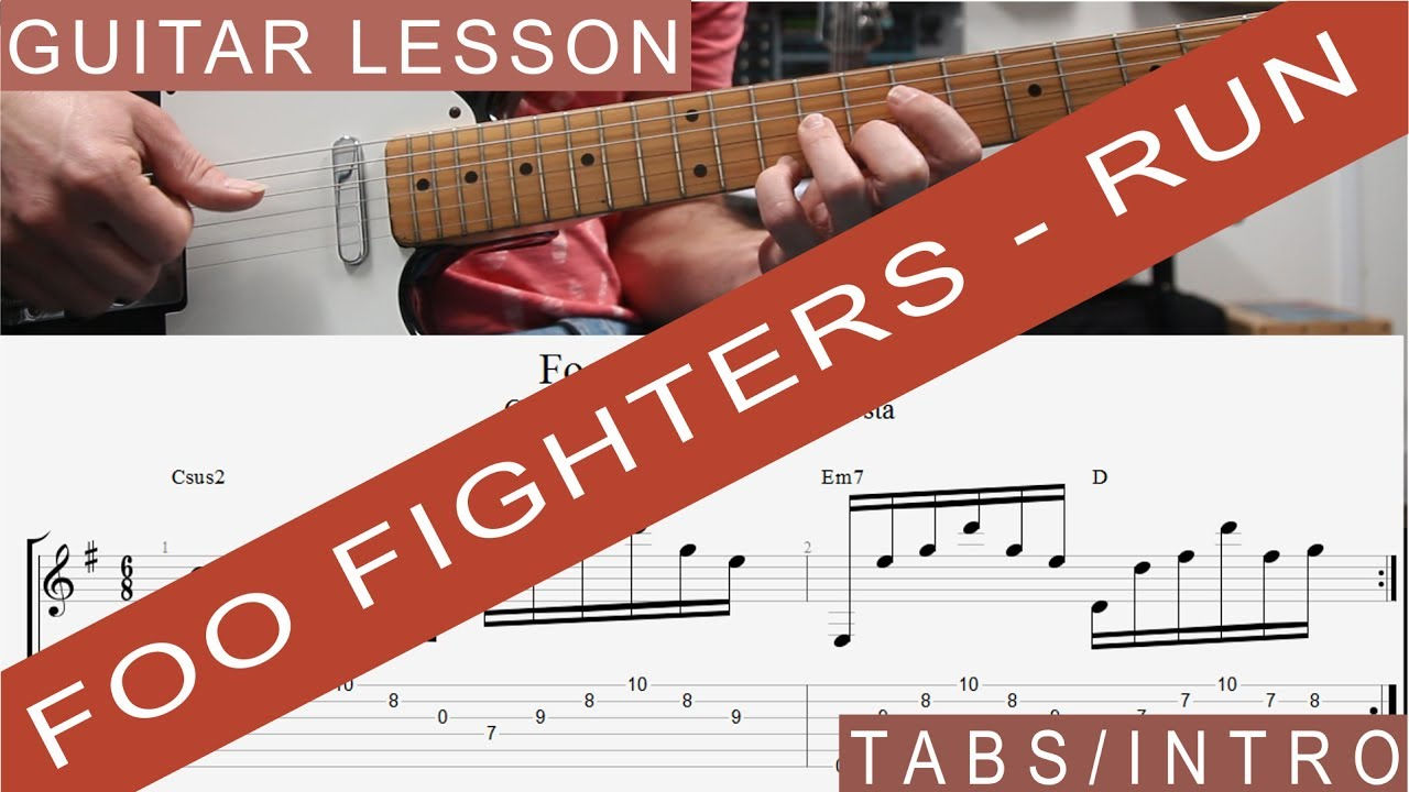 Foo Fighters Run Tab Guitar Lesson Tutorial Introverse How To