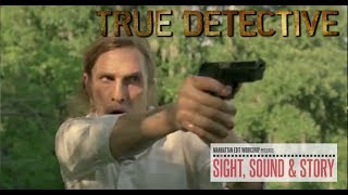 """Editor Meg Reticker Discusses Editing the End of the First Season of """"True Detective"""""""
