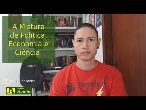 A Mistura de Política, Economia e Ciência. | Balaio de Ideias - T03E01.