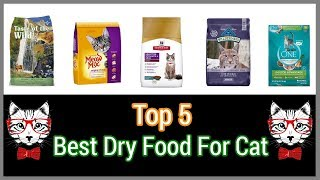 CAT FOOD : 🐾  5 Best Dry Food For Cats 2018   🐾