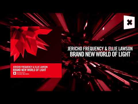 Jericho Frequency & Ellie Lawson - Brand New World Of Light (Amsterdam Trance)