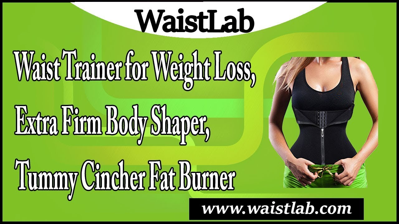 162a74fc856 Waist Trainer for Weight Loss