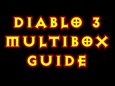 How To MultiBox Diablo 3 Isboxer