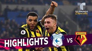 Cardiff City vs. Watford: 1-5 Goals & Highlights   Premier Legue   Telemundo Deportes
