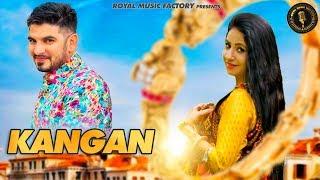 Kangan | Geetu Pari, Ravi Shastri | Somvir Kathurwal, Suresh Bhana | Latest Haryanvi Songs 2019