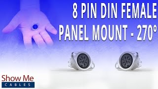How To Install The 8 Pin DIN Female Panel Mount Connector (270 Degree Style)