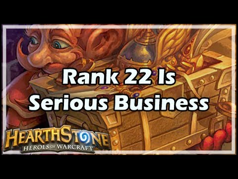 [Hearthstone] Rank 22 Is Serious Business