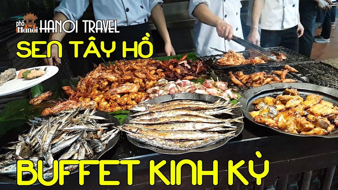 Đại tiệc buffet đầy đẳng cấp nhất Việt Nam tại Sen Tây Hồ – Hải sản #hnp