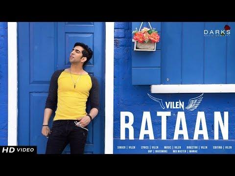 Vilen | Rataan (Official Video) New Song | 2019