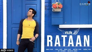 Vilen | Rataan (Official Video) New Song | 2019