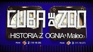 Cuba de Zoo ft. Maleo - Historia z ognia