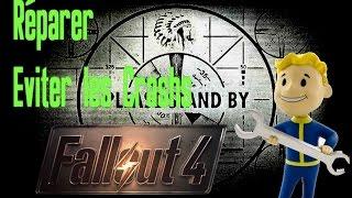 Fallout 4 D panner et R parer Crash, jeu qui ne se lance pas ect...