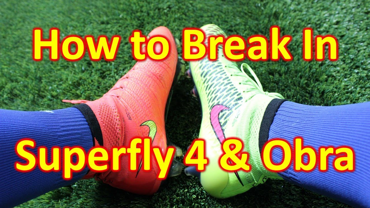 e4feba1f0 How To Break in the Nike Mercurial Superfly 4   Magista Obra - YouTube