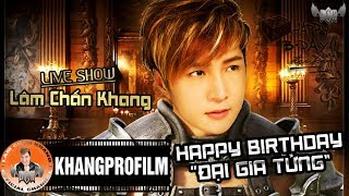 Live Show Happy Birthday Đại Gia Tửng