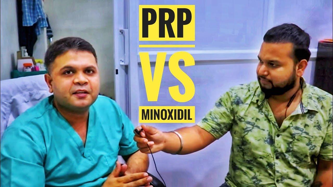 PRP Vs Minoxidil || Which Is Better ? 🔥🔥 | Explained my Dr. Santpal Sangwan
